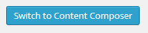 switch-to-content-composer-button
