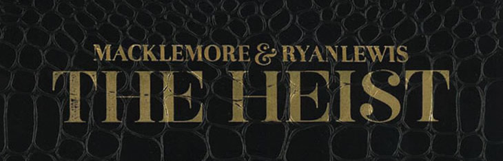 "We're Playing: Macklemore ""The Heist"" Full Album – Listen Online featured image"