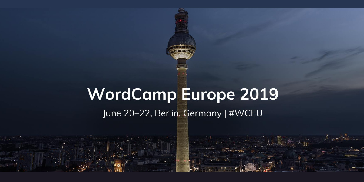 Berlin night with WordCamp Europe 2019