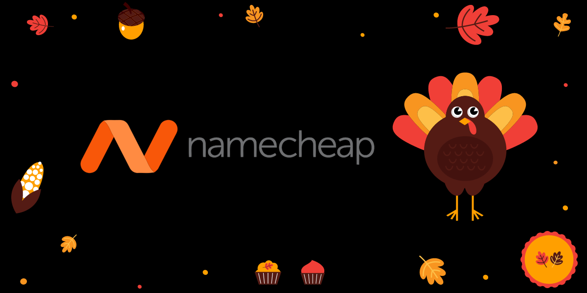Namecheap and Thanksgiving Turkey